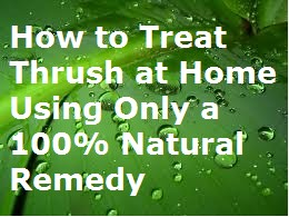 How to Treat Thrush