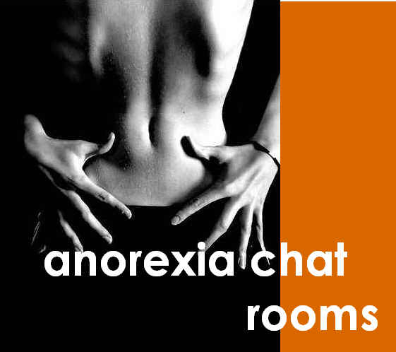 Anorexia Chat Rooms